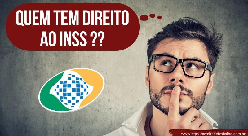 Descubra quem tem direito ao INSS!