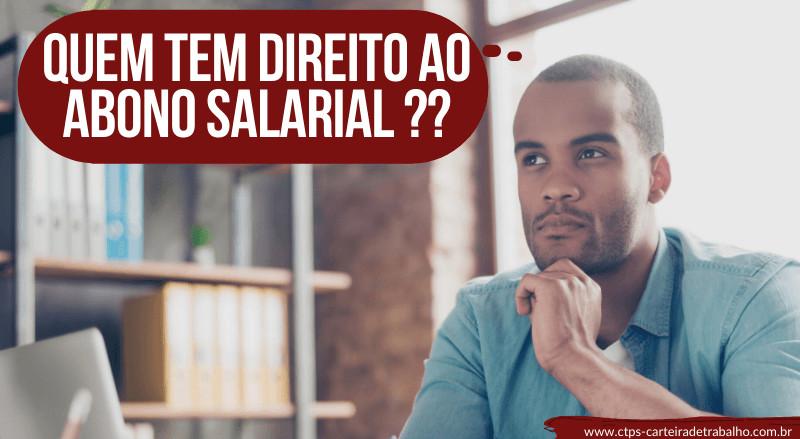 CTPS - quem tem direito ao abono salarial