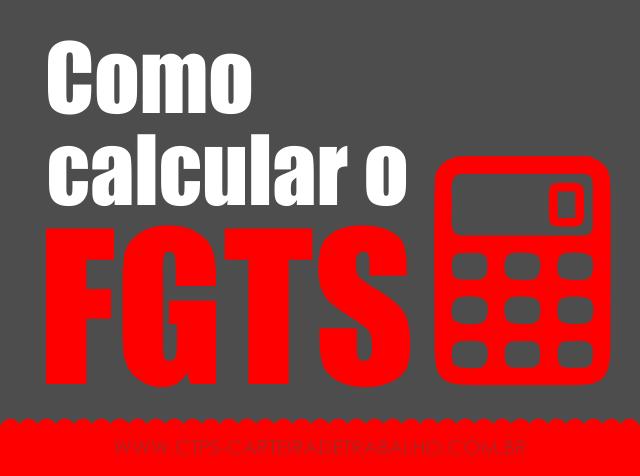 Como calcular o FGTS