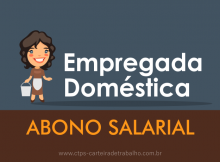 Empregadas domésticas tem direito ao abono salarial?