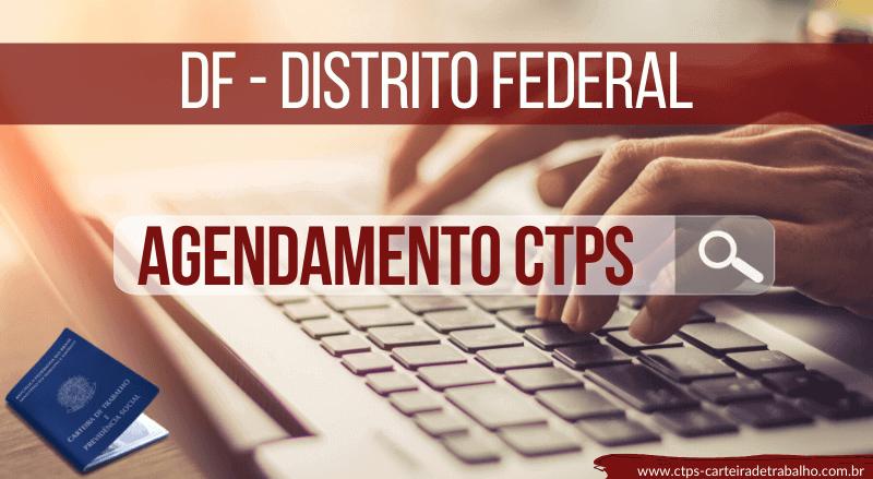 Agendamento Carteira de Trabalho DF – Distrito Federal