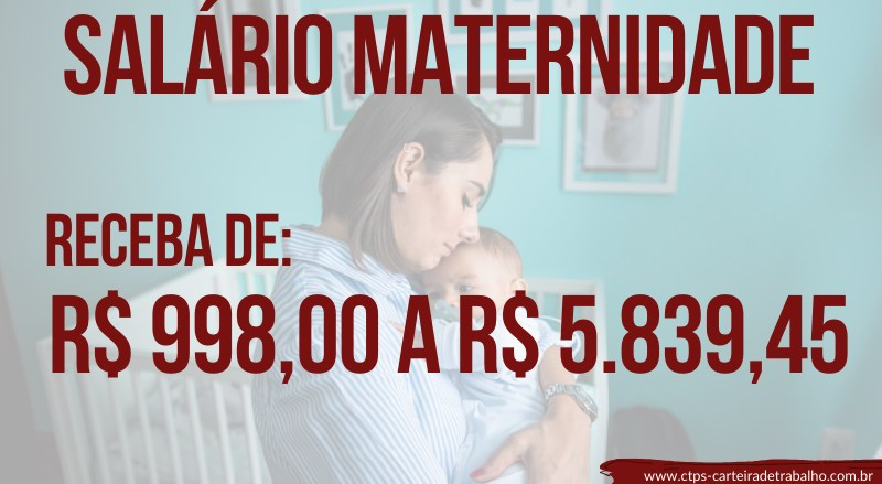 CTPS- VALORES SALÁRIO MATERNIDADE