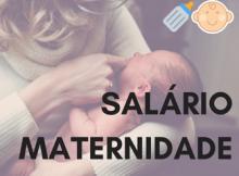 Salário maternidade 1
