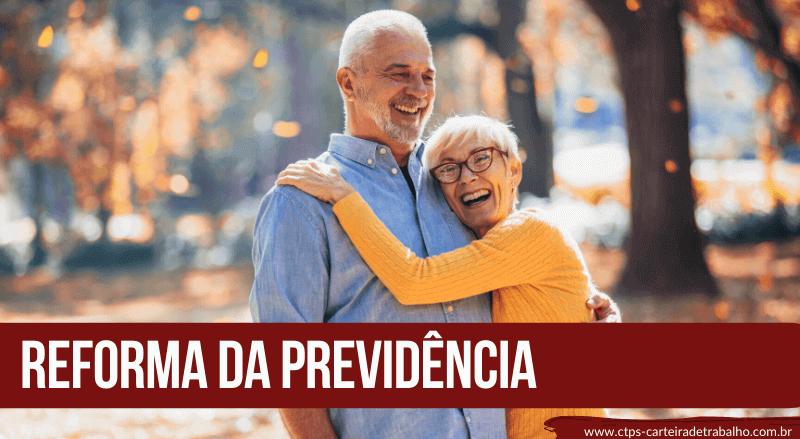 Reforma da Previdência: Tudo o que você precisa saber