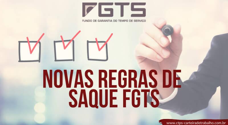CTPS - Novas Regras de Saque FGTS