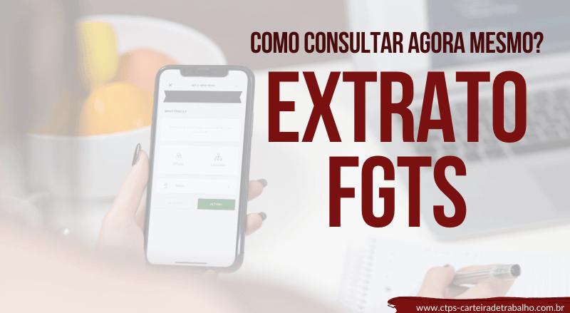 Extrato FGTS – Como consultar facilmente?