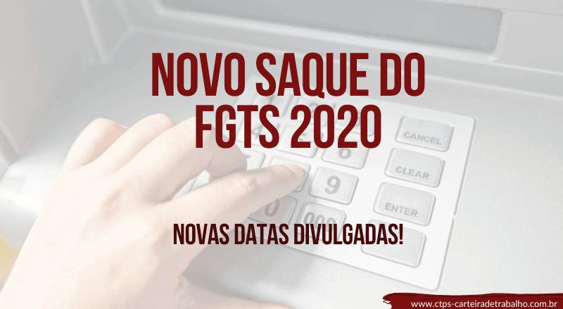 Novo Saque do FGTS 2020 – Confira as datas de saque
