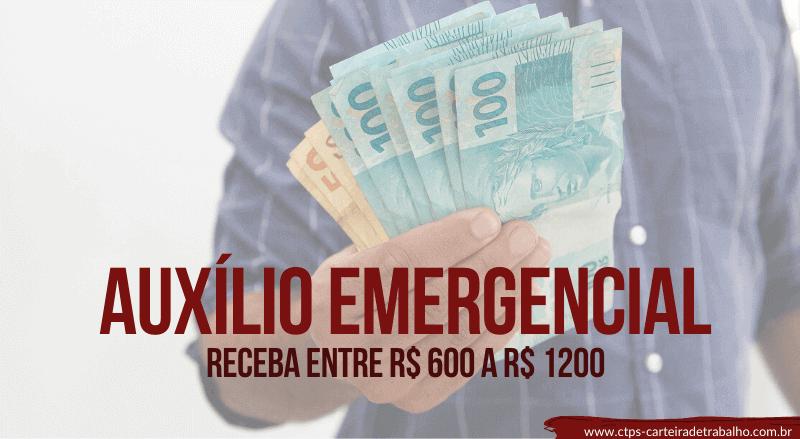 Receba AGORA o Auxílio Emergencial de R$ 600 a R$ 1200! Calendário de Pagamento Atualizado