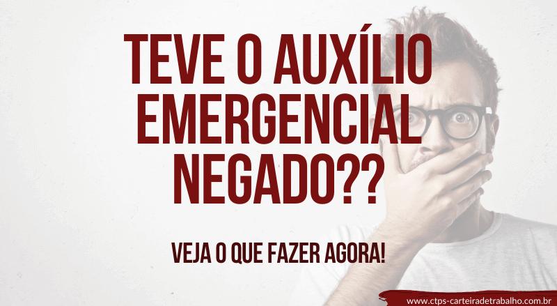 CTPS- AUXÍLIO EMERGENCIAL NEGADO