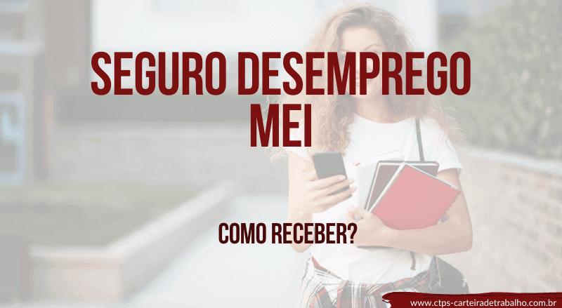 Seguro Desemprego MEI – Como receber?