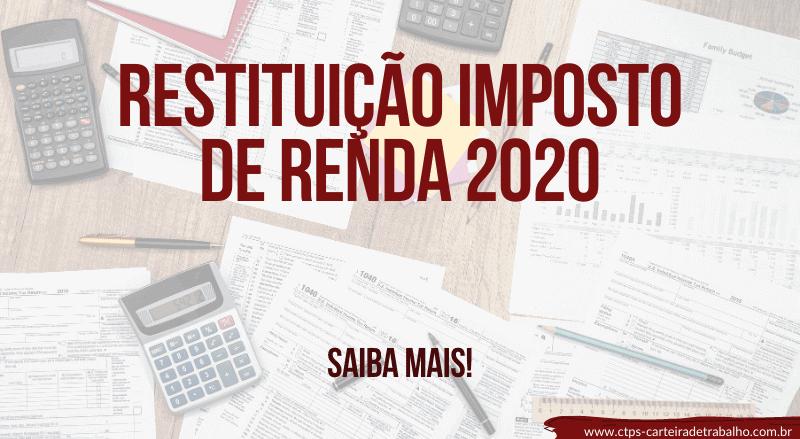 Consulta Rápidas da Restituição Imposto de Renda 2020 – Confira AQUI!