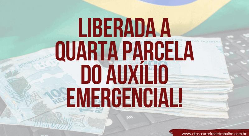 Liberada a Quarta Parcela do Auxílio Emergencial!