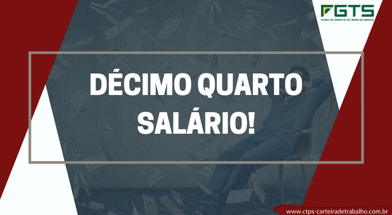 Quem tem direito ao Décimo Quarto salário?