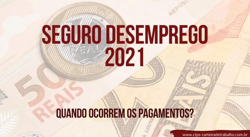 pagamento seguro desemprego 2021