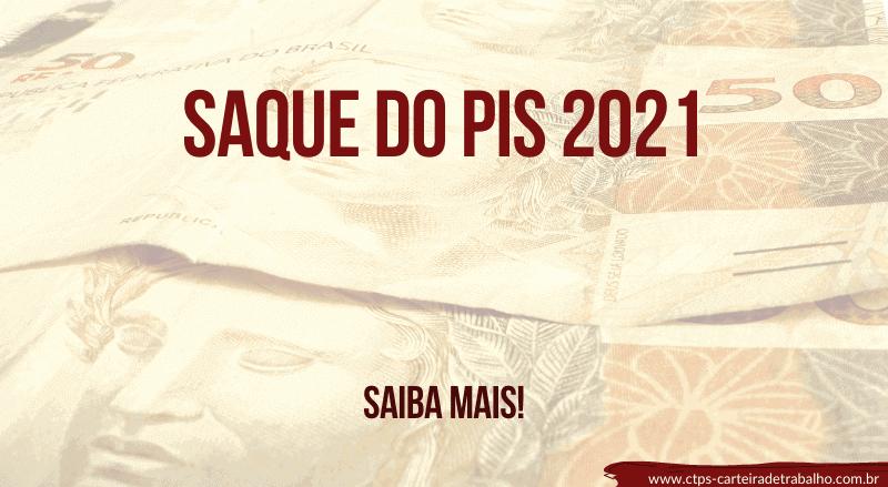 Saiba quando ocorre o saque do PIS 2021!