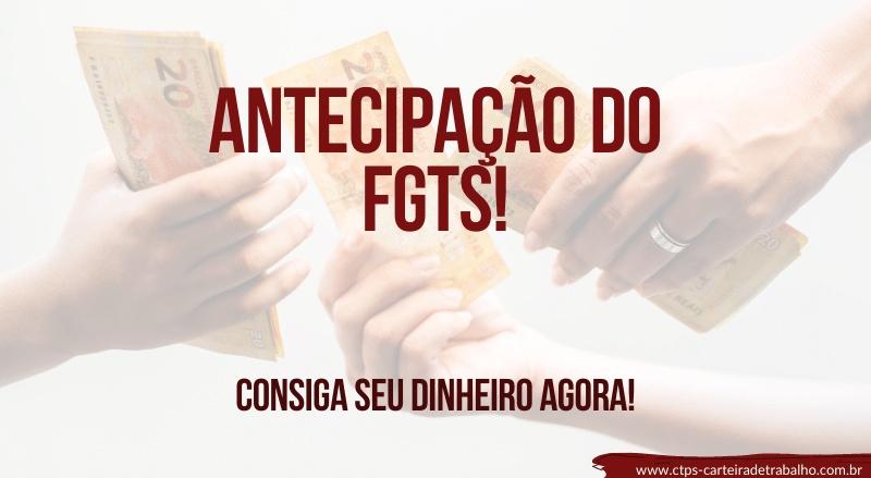 Peça a Antecipação do FGTS agora! Rápido e Fácil!