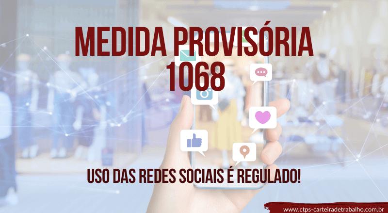 Medida Provisória 1068 afeta drasticamente o uso das redes sociais!